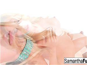 Samantha Plays With A humungous fuck stick